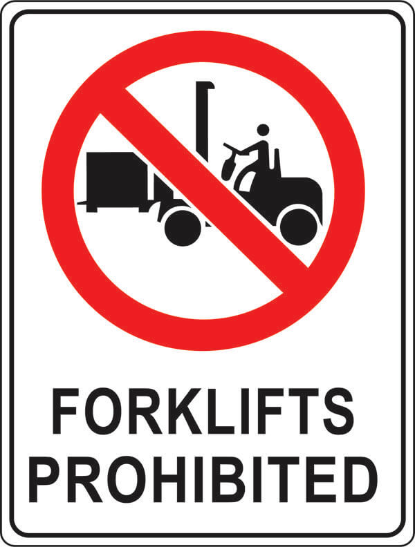 PS-1 Forklifts Prohibited