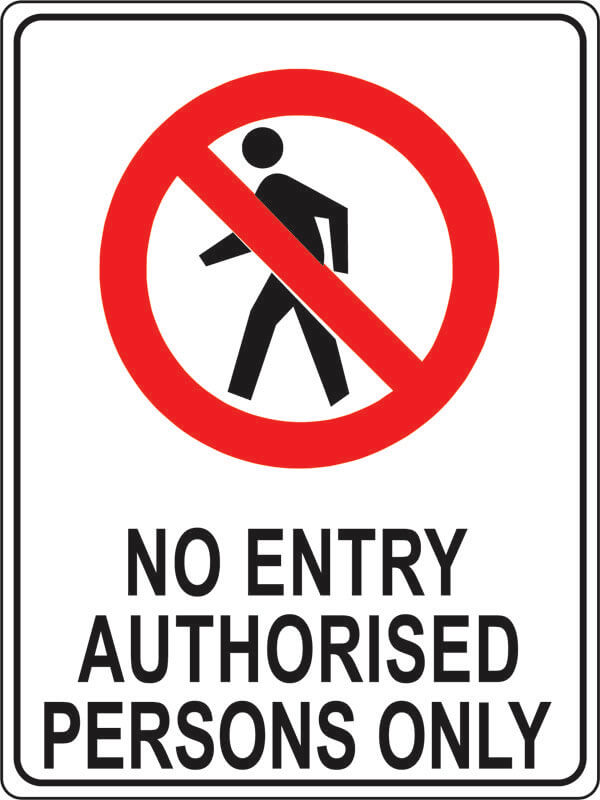 PS-1 no-entry-authorised-persons-only