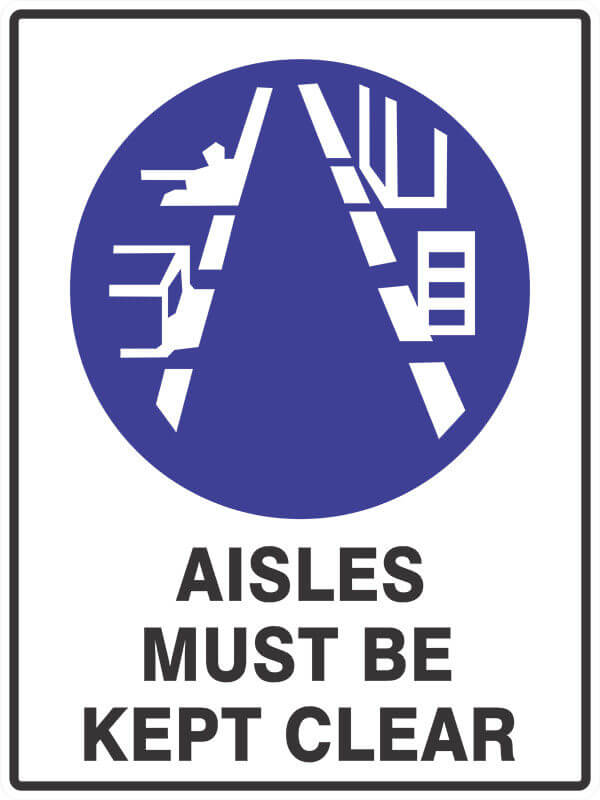SM15 AISLES-must-be-kept-clear - signsmart - signs