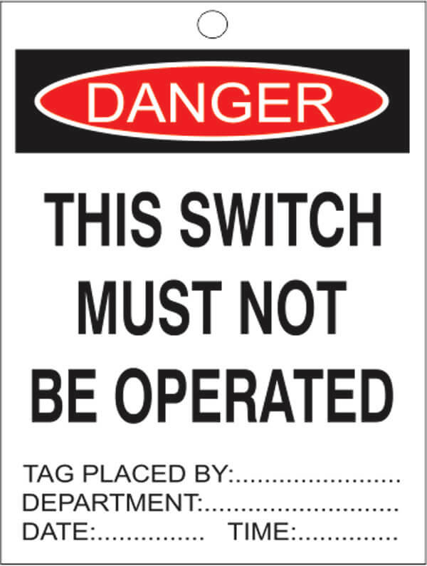 TAGS DT 10-this-switch-must-not-be-operated-signsmart