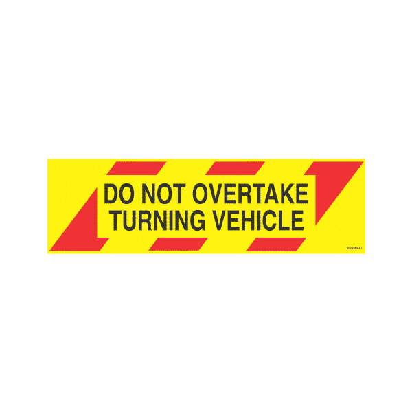 ZEL2---signsmart-do-not-overtake-turning-vehicle-signs